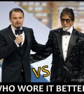 Who wore the coveted tux better? Leonardo DiCaprio vs Amitabh Bachchan?